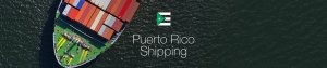 Learn more about Puerto Rico Shipping Services